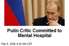 putin-critic-committed-to-mental-hospital